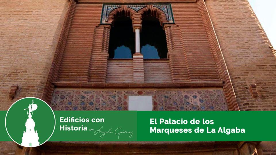 palacio de los marqueses algaba sevilla