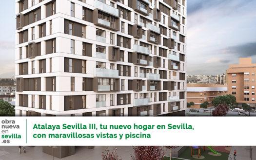 Atalaya Sevilla III obra nueva en sevilla
